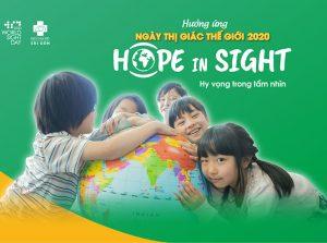 """Hưởng ứng Ngày Thị giác Thế giới 2020 cùng thông điệp """"Hy vọng trong tầm nhìn"""""""